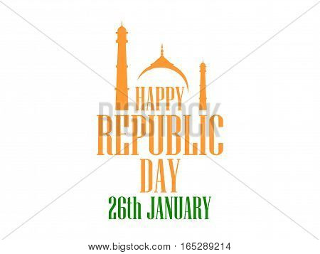 26 January Republic Day India. The Text Of Congratulations For The Banners And Posters. Vector Illus
