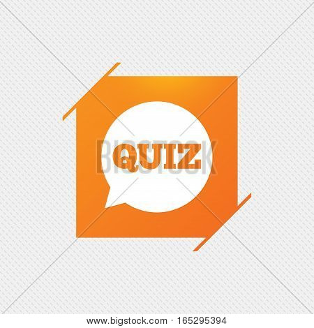 Quiz speech bubble sign icon. Questions and answers game symbol. Orange square label on pattern. Vector