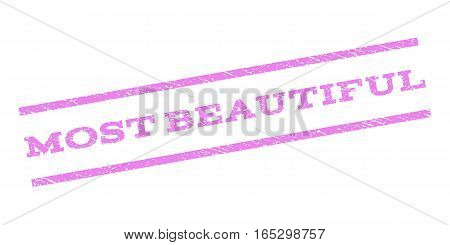 Most Beautiful watermark stamp. Text tag between parallel lines with grunge design style. Rubber seal stamp with dirty texture. Vector violet color ink imprint on a white background.