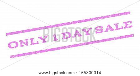 Only 1 Day Sale watermark stamp. Text caption between parallel lines with grunge design style. Rubber seal stamp with unclean texture. Vector violet color ink imprint on a white background.