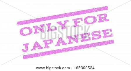 Only For Japanese watermark stamp. Text caption between parallel lines with grunge design style. Rubber seal stamp with scratched texture. Vector violet color ink imprint on a white background.