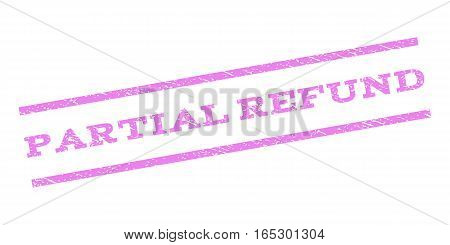 Partial Refund watermark stamp. Text tag between parallel lines with grunge design style. Rubber seal stamp with dirty texture. Vector violet color ink imprint on a white background.