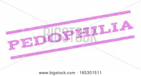 Pedophilia watermark stamp. Text caption between parallel lines with grunge design style. Rubber seal stamp with scratched texture. Vector violet color ink imprint on a white background.