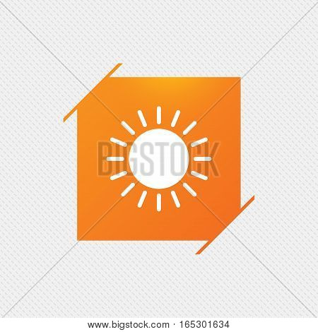 Sun icon. Sunlight summer symbol. Hot weather sign. Orange square label on pattern. Vector