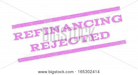 Refinancing Rejected watermark stamp. Text tag between parallel lines with grunge design style. Rubber seal stamp with dust texture. Vector violet color ink imprint on a white background.