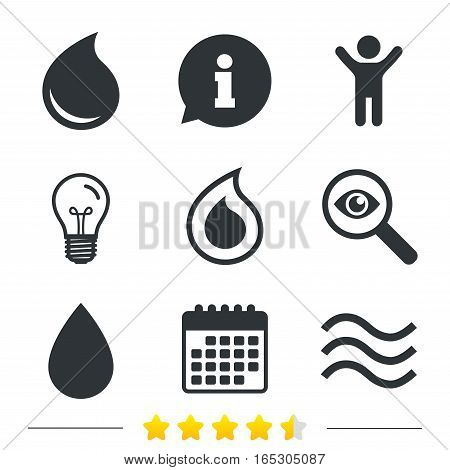 Water drop icons. Tear or Oil drop symbols. Information, light bulb and calendar icons. Investigate magnifier. Vector
