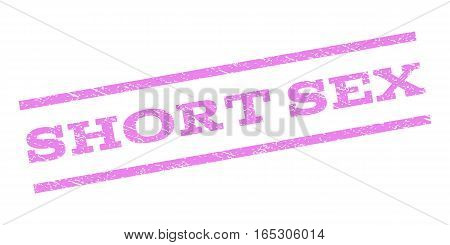 Short Sex watermark stamp. Text caption between parallel lines with grunge design style. Rubber seal stamp with scratched texture. Vector violet color ink imprint on a white background.