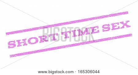 Short Time Sex watermark stamp. Text tag between parallel lines with grunge design style. Rubber seal stamp with unclean texture. Vector violet color ink imprint on a white background.