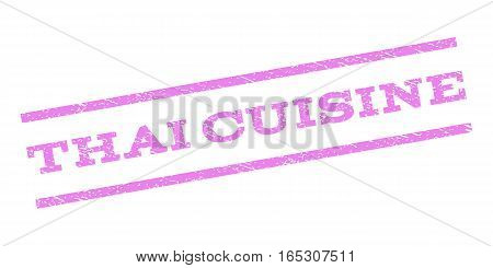 Thai Cuisine watermark stamp. Text caption between parallel lines with grunge design style. Rubber seal stamp with scratched texture. Vector violet color ink imprint on a white background.