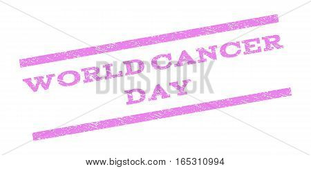 World Cancer Day watermark stamp. Text tag between parallel lines with grunge design style. Rubber seal stamp with unclean texture. Vector violet color ink imprint on a white background.
