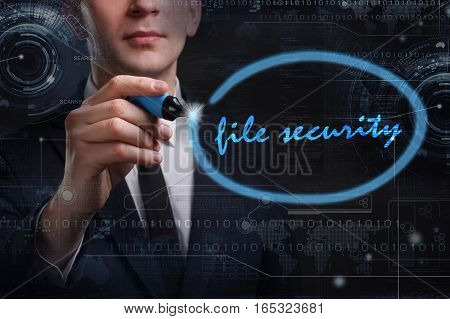 Business, Technology, Internet And Network Concept. Young Business Man Writing Word: File Security