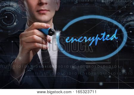 Business, Technology, Internet And Network Concept. Young Business Man Writing Word: Encrypted