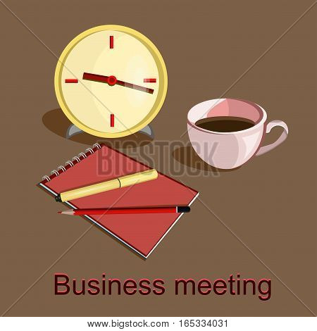 Flat design vector illustration. Business workplace with clock, cup of coffee, pen, pencil and notebook on the brown background and words Business meeting