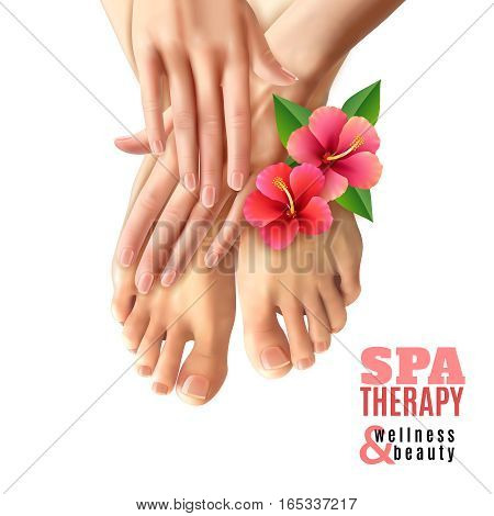Pedicure and manicure spa therapy salon poster with pink flowers female feet and hands on white background realistic vector illustration