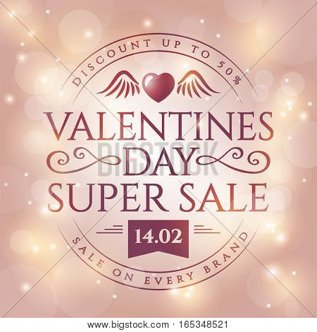 Valentines Day discount. Elegant card with shiny background and typographic badge. Vector sale banner.