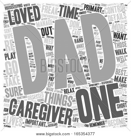 Caregivers Don t Become Control Freaks text background wordcloud concept