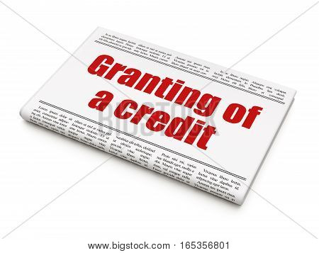 Money concept: newspaper headline Granting of A credit on White background, 3D rendering