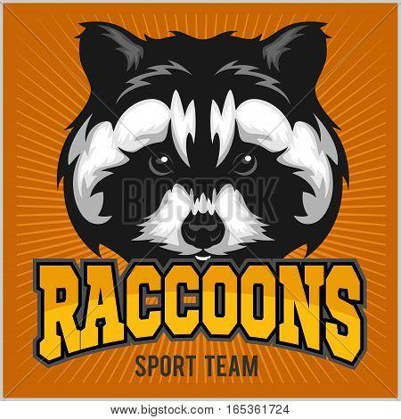 Raccoon head - sport emblem for team. Vector illustration