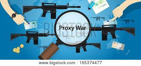 proxy war arms conflict world international dispute money business hands control vector