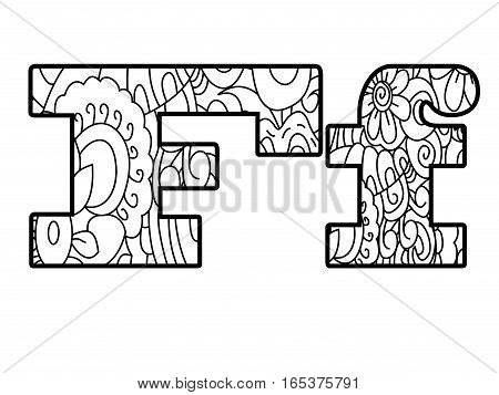 Floral alphabet letter coloring book for adults vector illustration. Zentangle style. Floral font. Black and white lines. Lace pattern