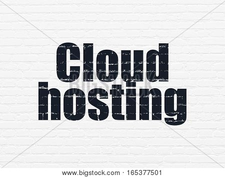 Cloud computing concept: Painted black text Cloud Hosting on White Brick wall background