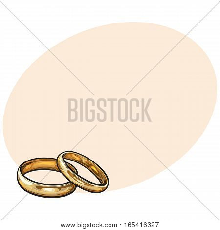 Pair of traditional golden wedding rings, sketch style illustration on background with place for text. Realistic hand drawing of golden rings for bride and groom, symbol of eternal love