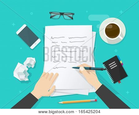 Writer writing on paper sheet vector illustration, flat cartoon person hands with pen on working table with text, workplace top view, desktop with writing letter, journalist author wokspace poster