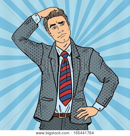 Pop Art Doubtful Businessman Making Decision. Vector illustration