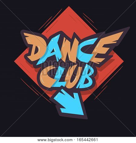 Dance Club Graffiti Aesthetic Signboard Design With An Arrow For Direction.  Vector Graphic.