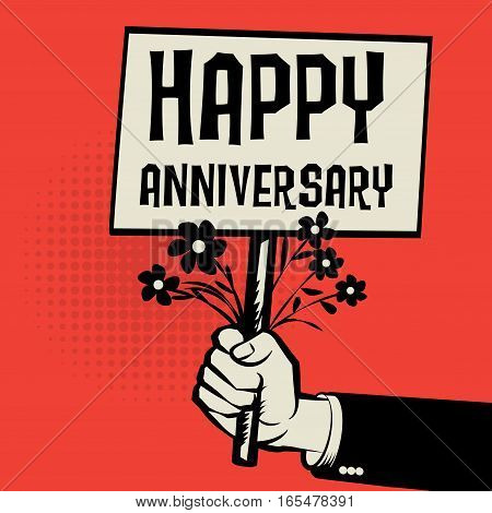Poster in hand business concept with text Happy Anniversary vector illustration
