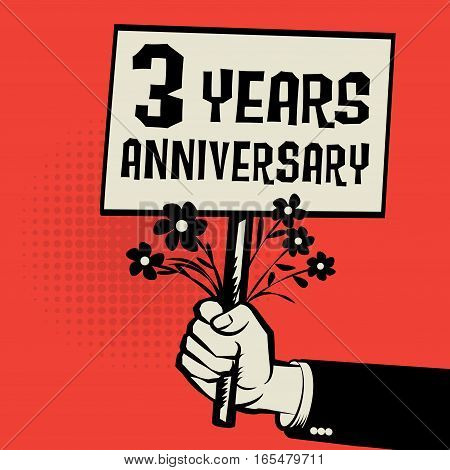 Poster in hand business concept with text 3 years anniversary vector illustration