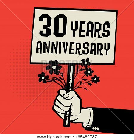 Poster in hand business concept with text 30 years anniversary vector illustration