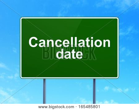 Timeline concept: Cancellation Date on green road highway sign, clear blue sky background, 3D rendering