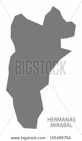 Hermanas Mirabal Dominican Republic Map Grey