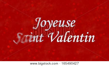 "Happy Valentine's Day Text In French ""joyeuse Saint Valentin"" Turns To Dust From Left On Red Backgro"