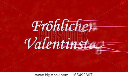 "Happy Valentine's Day Text In German ""frohlichen Valentinstag"" Turns To Dust From Right On Red Backg"