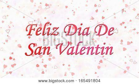 "Happy Valentine's Day Text In Spanish ""feliz Dia De San Valentin"" On Light Background"