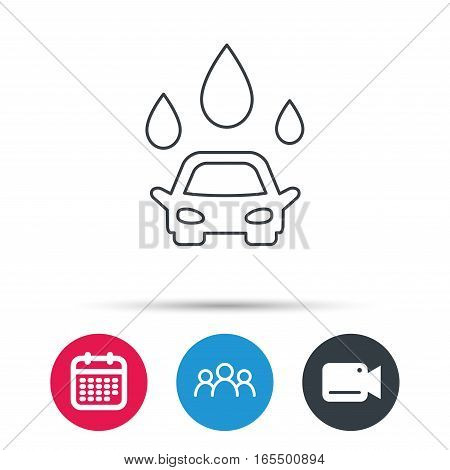 Car wash icon. Cleaning station with water drops sign. Group of people, video cam and calendar icons. Vector