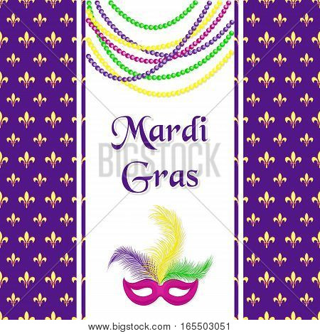 Mardi Gras hliday card. Seamless pattern with fleur de lis or lily texture. Greeting inscription, carnival mask with feathers and a necklace of beads. Festive vector illustration.
