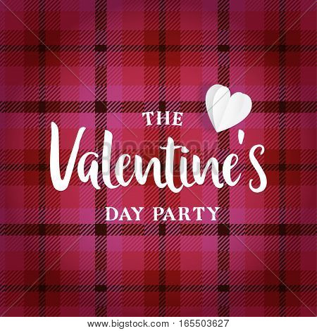 Valentines day greeting card, invitation. Tartan checkered plaid and paper heart. Vector illustration background, web banner.