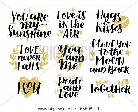 Vector Set Of Handwritten Lettering Positive Quote About Love To Valentines Day, Wedding Typography,