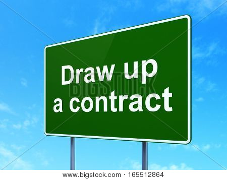 Law concept: Draw up A contract on green road highway sign, clear blue sky background, 3D rendering