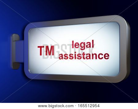 Law concept: Legal Assistance and Trademark on advertising billboard background, 3D rendering