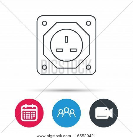 UK socket icon. Electricity power adapter sign. Group of people, video cam and calendar icons. Vector