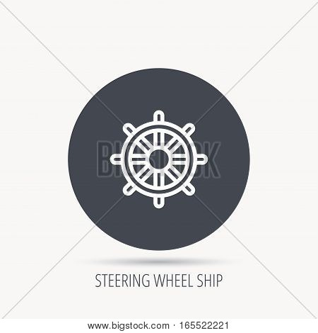 Ship steering wheel icon. Captain rudder sign. Sailing symbol. Round web button with flat icon. Vector