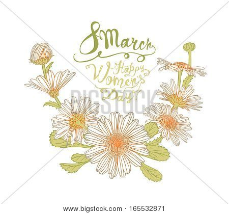 8 March. Happy Woman's Day! Chamomile Flowers