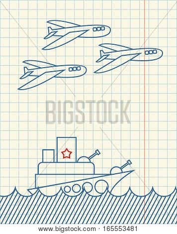 Warship And Military Aircraft Hand Drawing In Notebook Paper. February 23. Greeting Card. Army Holid