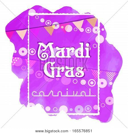 Festive card with garlands of flags and beads for Mardi Gras spring carnival on watercolor splash background. Fat Tuesday holiday banner. Vector illustration