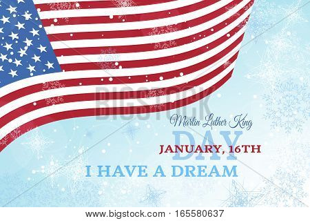 Vector holiday background of Martin Luther King Day with waving flag snowflakes and snowfall.