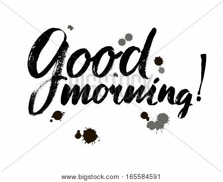 Good Morning lettering text. Motivational quote. Brush Design. Vector. Modern calligraphy style.